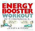 Energy Booster Workout Over 70 Stimulating Exercises to Relieve Your Stress and Increase You...