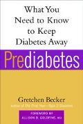 Prediabetes What You Need To Know To Keep Diabetes Away