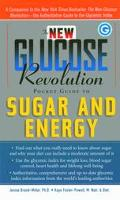 New Glucose Revolution Pocket Guide to Sugar and Energy