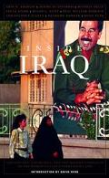 Inside Iraq The History, the People, and the Modern Conflicts of the World's Least Understoo...