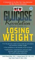 New Glucose Revolution Pocket Guide to Losing Weight
