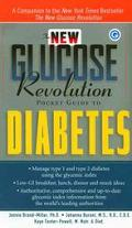 New Glucose Revolution Pocket Guide to Diabetes