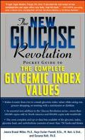 Glucose Revolution Pocket Guide to the Glycemic Index and Healthy Kids