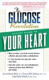 The Glucose Revolution Pocket Guide to Your Heart (Glucose Revolution Pocket Guides)