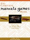 Complete Mancala Games Book: How to Play the World's Oldest Board Games - Larry Russ - Paper...