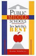 Public Middle Schools: New York City's Best - Clara Hemphill - Paperback