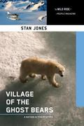 Village of the Ghost Bears : A Nathan Active Mystery Set in Alaska