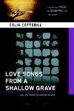 Love Songs from a Shallow Grave: A Dr. Siri Mystery Set in Laos (Dr. Siri Mysteries)