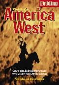 Fielding's America West