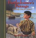 Bartholomew's Passage A Family Story for Advent