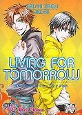 Living for Tomorrow (Yaoi)