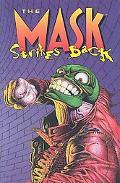 Mask Strikes Back