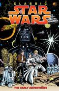 Classic Star Wars The Early Adventures