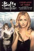 Buffy the Vampire Slayer Creatures of Habit