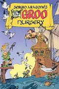 Sergio Aragones the Groo Nursery