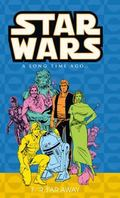 Star Wars a Long Time Ago Far, Far Away