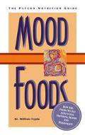 Mood Foods: The Psycho-Nutrition Guide - William Vayda - Paperback