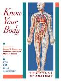 Know Your Body The Atlas of Anatomy