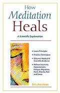 How Meditation Heals: A Scientific Approach