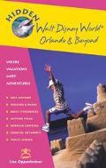 Hidden Walt Disney World,Orlando and Beyond: Including EPCOT,Universal Studios,Sea World,Tam...