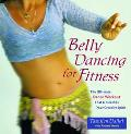 Belly Dancing for Fitness The Ultimate Dance Workout That Unleashes Your Creative Spirit