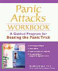Panic Attacks Workbook A Guided Program for Breaking the Panic Cycle