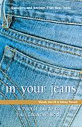 In Your Jeans The Pocket Guide to Puberty With Real Questions from Kids And Teens