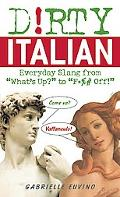 Dirty Italian Everyday Slang from