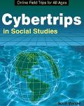 Cybertrips in Social Studies Online Field Trips for All Ages