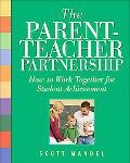 Parent-Teacher Partnership How to Work Together for Student Achievement