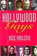 Hollywood Gays Conversations With  Cary Grant, Liberace, Tony Perkins, Paul Lynde, Cesar Rom...