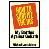 How to Survive the IRS: My Battles Against Goliath