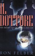 Il Dottore The Double Life Of A Mafia Doctor