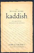Mystery of the Kaddish Its Profound Influence on Judaism