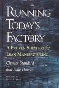Running Today's Factory A Proven Strategy for Lean Manufacturing