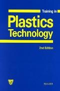 Training in Plastics Technology A Text and Workbook