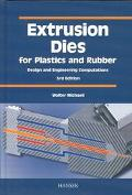 Extrusion Dies for Plastics and Rubber Design and Engineering Computations