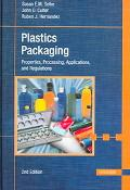 Plastics Packaging Properties, Processing, Applications, And Regulations