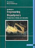Engineering Biopolymers Homopolymers, Blends and Composites