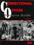 Correctional Officer Resource Guide