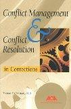 Conflict Management and Conflict Resolution in Corrections
