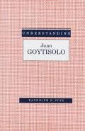 Understanding Juan Goytisolo
