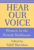 Hear Our Voice Women in the British Rabbinate