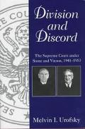 Division & Discord The Supreme Court Under Stone and Vinson, 1941-1953