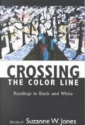 Crossing the Color Line Readings in Black and White
