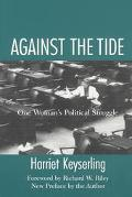 Against the Tide One Woman's Political Struggle