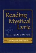 Reading Mystical Lyric The Case Of Jalal Al-din Rumi