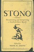 Stono Documenting And Interpreting a Southern Slave Revolt