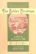 Golden Christmas A Tale of Lowcountry Life