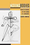 Moving Bodies: Kenneth Burke at the Edges of Language